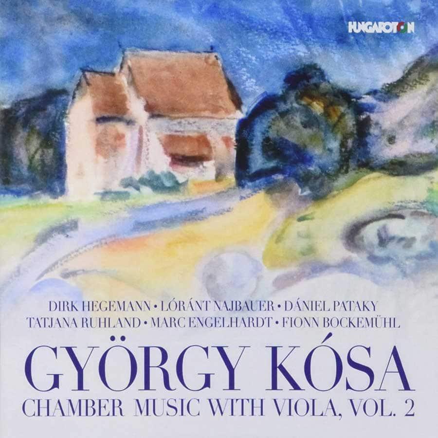György Kósa - Chamber Music with Viola